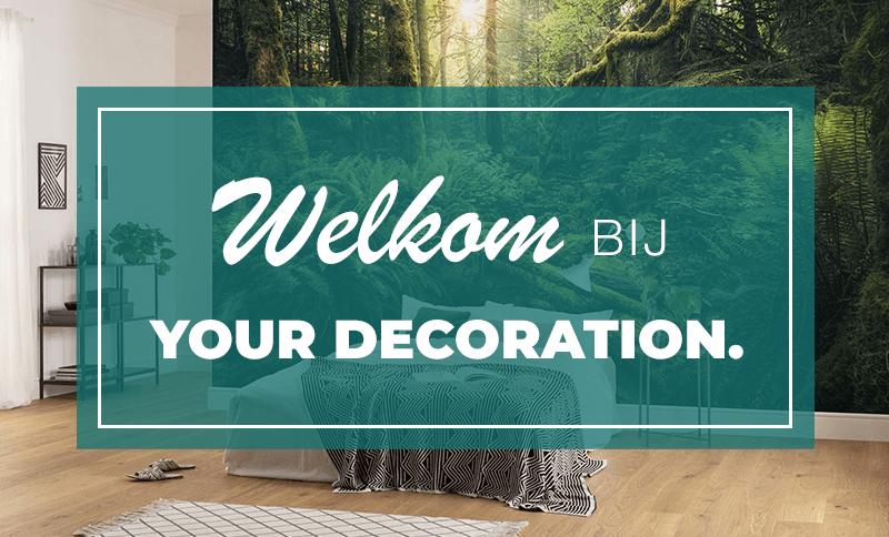Welkom bij Your Decoration
